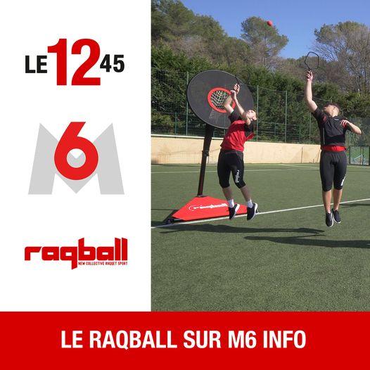 Le Raqball au 12/45 de M6, mars 2021.